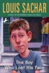 Louis Sachar, The Boy Who Lost His Face