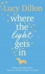 Lucy Dillion, Where The Light Gets In