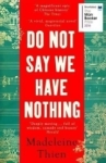 Madeleine Thien, Do Not Say We Have Nothing