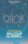 Malcolm Gladwell, Blink: The Power of Thinking Without Thinking