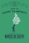 Marcus Du Sautoy, How to Count to Infinity