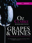 Margaret Rand, Oz Clarke, Grapes & Wines: A comprehensive guide to varieties and flavours