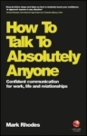 Mark Rhodes, How To Talk To Absolutely Anyone