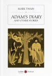 Mark Twain, Adams Diary And Other Stories
