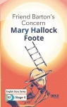 Mary Hallock Foote, Friend Bartons Concern - English Story Series - B2 Stage 4