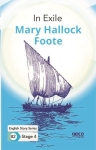 Mary Hallock Foote, In Exile - English Story Series B2 - Stage 4