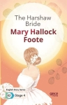 Mary Hallock Foote, The Harshaw Bride - English Story Series B2 - Stage 4