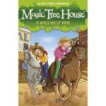 Mary Pope Osborne, Magic Tree House 10: A Wild West Ride