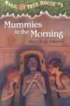 Mary Pope Osborne, Magic Tree House 3 - Mummies In The Morning (The Magic Tree House)