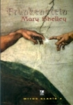 Mary Shelley, Frankenstein ya da Modern Prometheus