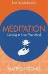Matteo Pistono, Meditation: Coming to Know Your Mind