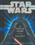 Matthew Reinhart, Star Wars: A Pop-Up Guide to the Galaxy