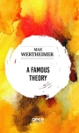 Max Wertheimer, A Famous Theory