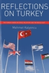 Mehmet Kalyoncu, Reflections On Turkey