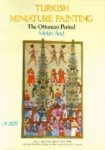 Metin And, Turkish Miniature Painting The Ottoman Period