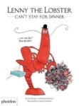 Michael Buckley, Lenny the Lobster Cant Stay for Dinner