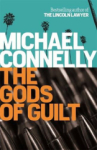 Mıchael Connelly, The Gods of Guilt (Mickey Haller 5)