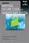 Michael Howard, David LeBlanc, Writing Secure Code for Windows Vista