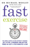 Michael Mosley, Fast Exercise