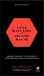 Michael Nicholas, The Little Black Book of Decision M