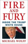 Michael Wolff, Fire and Fury: Inside the Trump Whi