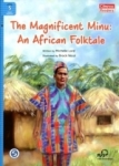 Michelle Lord, The Magnificent Minu: An African Folktale