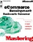 Microsoft Corporation, Microsoft Mastering E-Commerce Development Business to Consumer