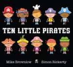 Mike Brownlow, Ten Little Pirates