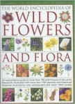 Mike Lavelle, The World Encyclopedia of Wild Flowers and Flora