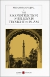 Muhammad Iqbal, The Reconstruction of Religious Thought in Islam