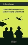 Murat Şengöz, Leadership Challenges İn The Current Security Environment