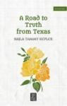 Najla Tammy Kepler, A Road to Truth From Texas