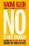 Naomi Klein, No Is Not Enough: Defeating the New Shock Politics