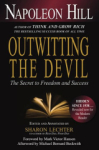 Napoleon Hill, Outwitting the Devil: The Secret to Freedom and Success