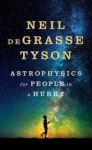 Neil deGrasse Tyson, Astrophysics for People in a Hurry