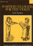 Neil Mackay, Position Changing for Violin: Violin Part
