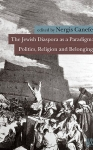 Nergis Canefe, The Jewish Diaspora as a Paradigm Politics Religion and Belonging