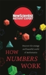 New Scientist, How Numbers Work: Discover the strange and beautiful world of mathematics