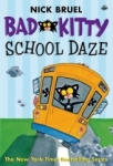 Nick Bruel, Bad Kitty School Daze