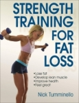 Nick Tumminello, Strength Training for Fat Loss