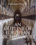 Nikolaus Pevsner, An Outline of European Architecture