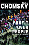 Noam Chomsky, Profit Over People: Neoliberalism and the Global Order