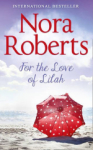 Nora Roberts, For The Love Of Lilah