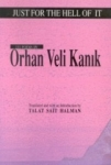 Orhan Veli Kanık, Just For The Hell Of It 111 Poems By Orhan Veli