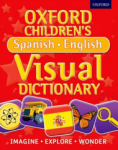 Oxford Dictionaries, Oxford Childrens Spanish-English Visual Dictionary (Oxford Childrens Visual Dictionary)