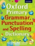 Oxford Dictionaries, Oxford Primary Grammar, Punctuation and Spelling Dictionary (Paperback)