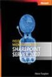 Patrick Tisseghem, Inside Microsoft® Office SharePoint® Server 2007
