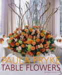 Paula Pryke, Table Flowers