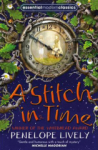 Penelope Lively, Essential Modern Classics - A Stitch in Time