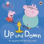 Peppa Pig, Peppa Pig: Up and Down: An Opposites Lift-the-Flap Book